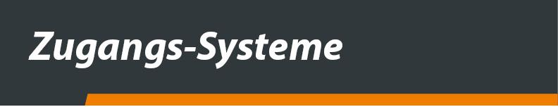 Zugangs_Systeme